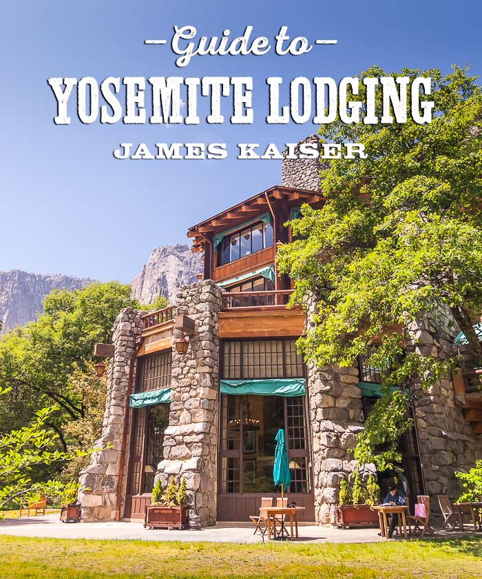 Best Yosemite National Park Hotels James Kaiser