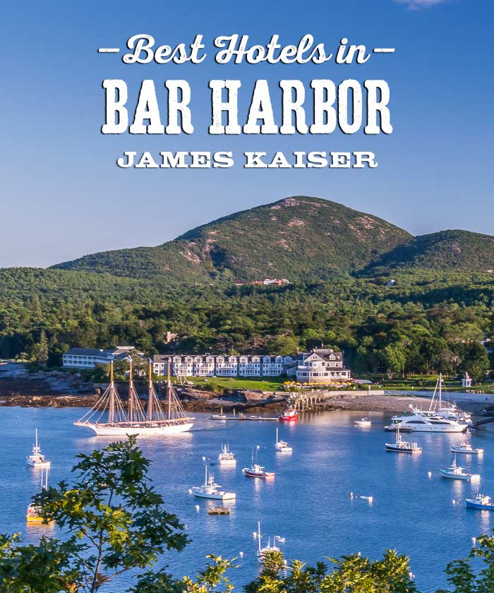Best Hotels In Bar Harbor Maine
