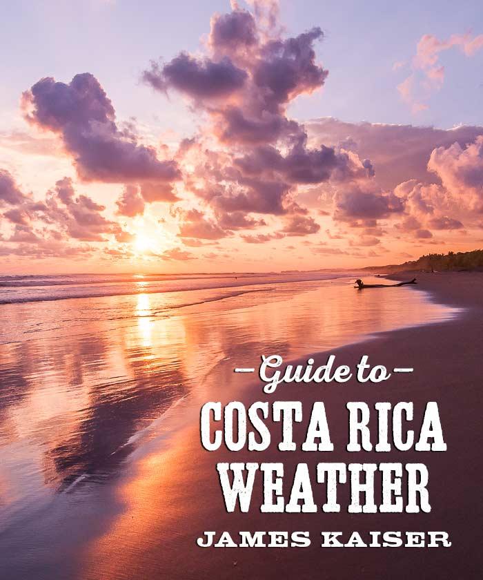 Costa Rica Weather Guide