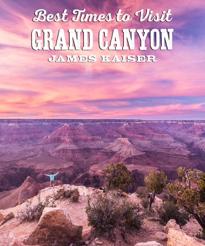 Best times to visit Grand Canyon National Park, Arizona