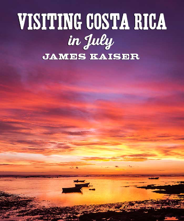 Visiting Costa Rica in July
