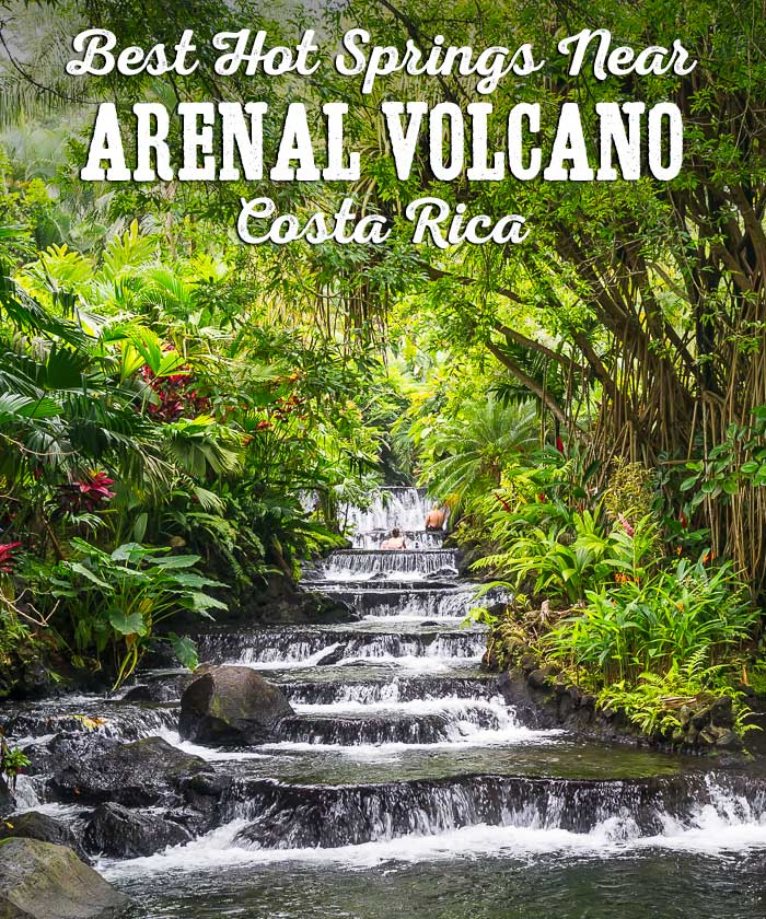 Best Hot Springs Near Arenal Volcano, Costa Rica