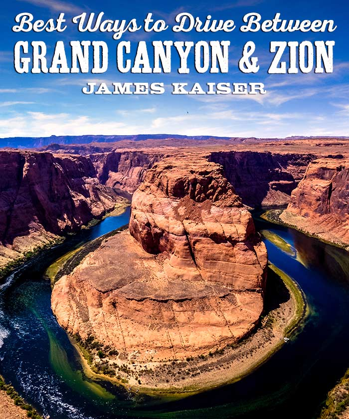 Driving from Grand Canyon to Zion National Park • James Kaiser