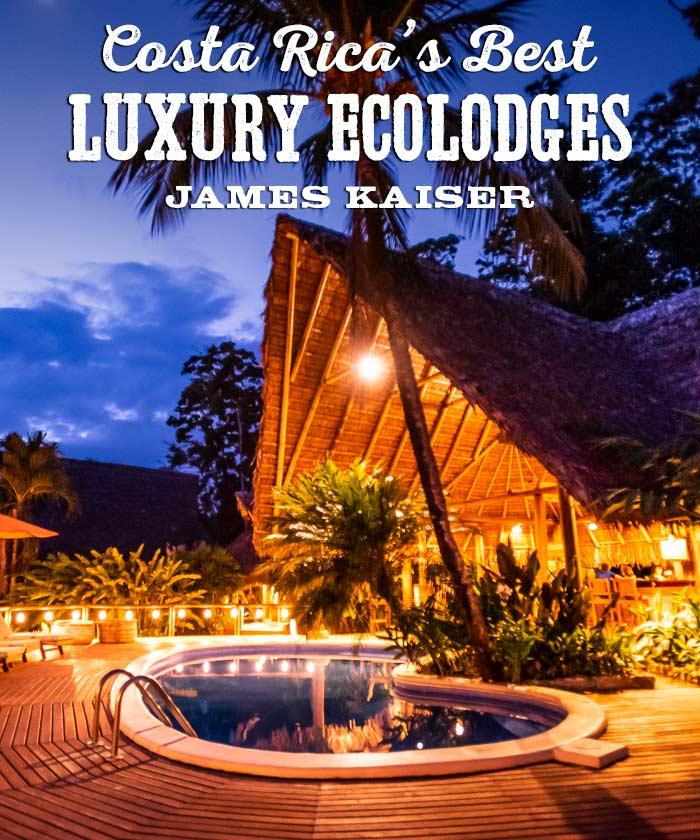 Costa Rica's Best Luxury Eco Lodges